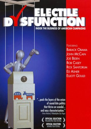 Electile Dysfunction: Inside the Business of American Campaigns