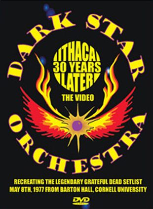 Dark Star Orchestra: Ithaca 30 Years Later