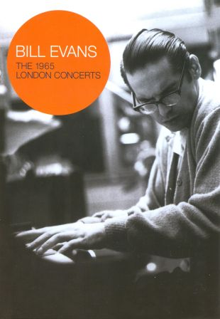 Bill Evans: The 1965 London Concerts