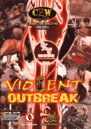 Combat Zone Wrestling: Violent Outbreak