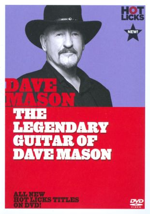 Dave Mason: The Legendary Guitar of Dave Mason