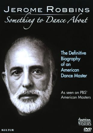 American Masters : Jerome Robbins: Something to Dance About
