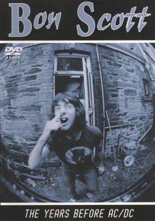 Bon Scott: The Years Before AC/DC