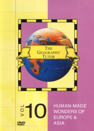 The Geography Tutor: Human Made Wonders of Europe and Asia