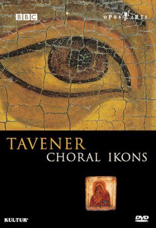 Tavener: Choral Ikons
