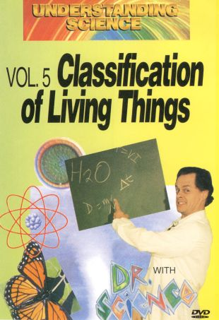 Understanding Science: Classification of Living Things