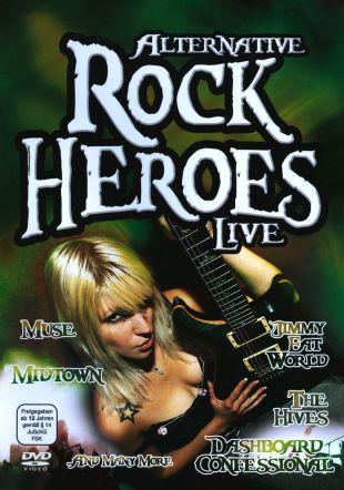 Alternative Rock Heroes: Live