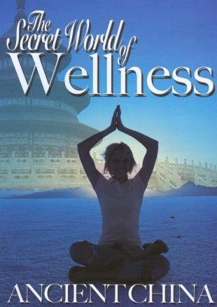 Secret World of Wellness: Ancient China