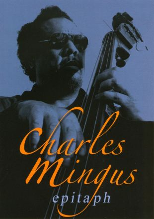 Charles Mingus: 'Epitaph'