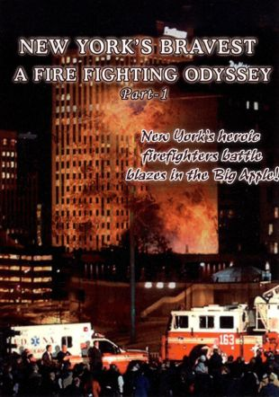 New York's Bravest: A Firefighting Odyssey, Part 1