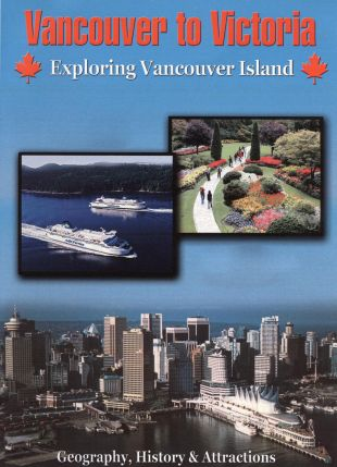 Vancouver to Victoria: Exploring Vancouver Island