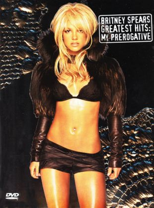 Britney Spears: Greatest Hits - My Prerogative