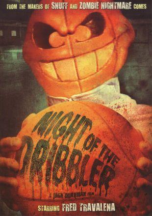 Night of the Dribbler