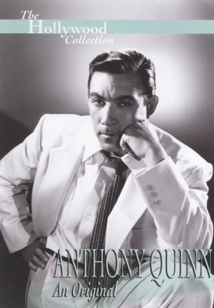 Hollywood Collection : Anthony Quinn: An Original