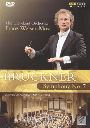Franz Welser-Möst: Bruckner - Symphony No. 7