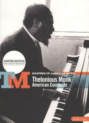 Masters of American Music: Thelonius Monk - American Composer