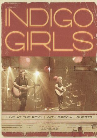 Indigo Girls: Live at the Roxy in Atlanta