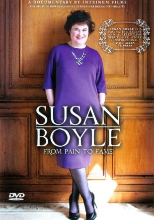 Susan Boyle: From Pain to Fame