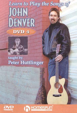 Pete Huttlinger: Learn to Play the Songs of John Denver, Vol. 4