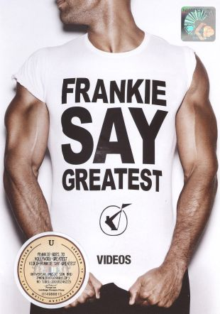 Frankie Goes to Hollywood: Frankie Say Greatest Videos