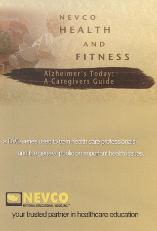 Alzheimer's Today: A Caregiver's Guide