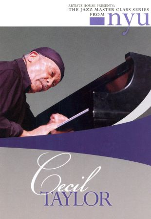 The Jazz Master Class Series From NYU: Cecil Taylor