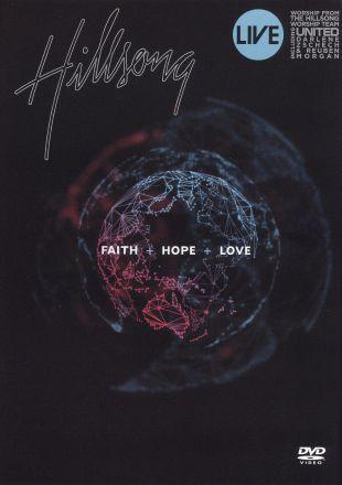 Hillsong: Faith + Hope + Love