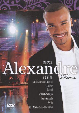 Alexandre Pires: Em Casa ao Vivo