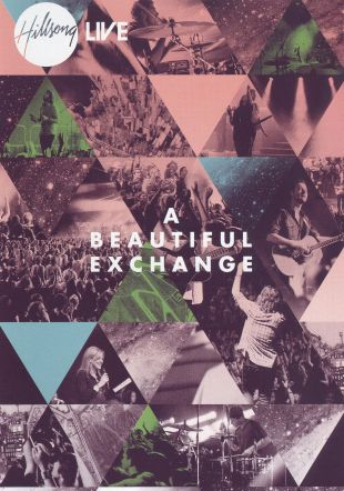 Hillsong Live: A Beautiful Exchange