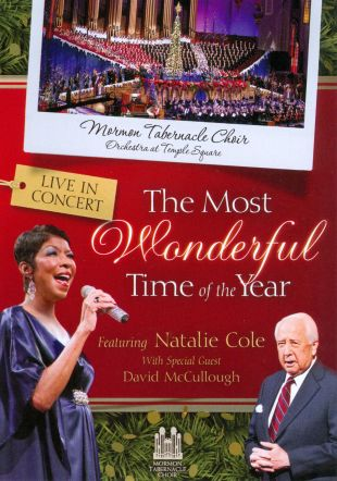 The Mormon Tabernacle Choir/Natalie Cole/David McCullough: The Most Wonderful Time of the Year