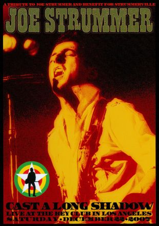 Joe Strummer Tribute Concert: Cast a Long Shadow