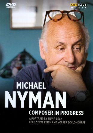 Michael Nyman: Composer in Progress