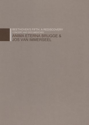 Anima Eterna Brugge/Jos Van Immerseel: Beethoven's Fifth - A Rediscovery