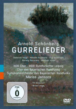 Symhonieorchester des Bayerischen Rundfunks/Mariss Jansons: Arnold Schoenberg - Gurrelieder