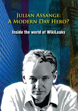 Julian Assange: A Modern Day Hero?