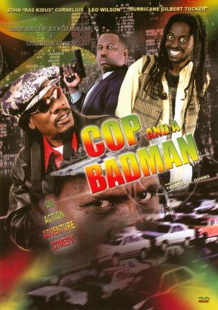 Cop and a Badman