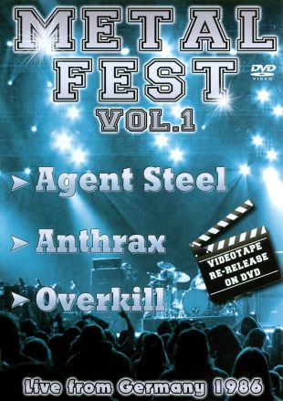 Metal Fest, Vol. 1: Overkill/Anthrax/Agent Steel
