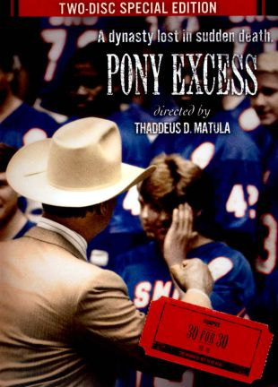30 for 30 : Pony Exce$$