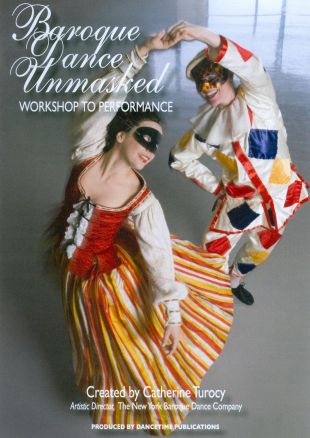 Baroque Dance Unmasked: Workshop to Performance