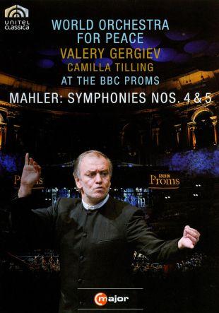 World Orchestra for Peace/Valery Gergiev: Mahler - Symphonies Nos. 4 & 5