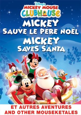 Mickey Mouse Clubhouse : Mickey Saves Santa