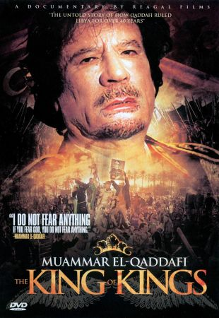 Muammar El -Qaddafi: The King of Kings