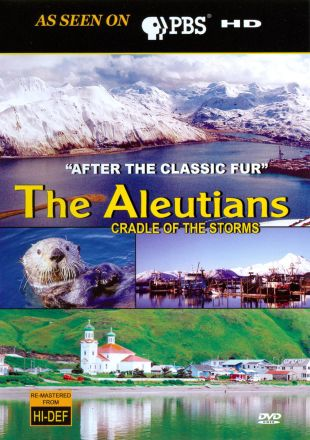 Aleutians: Cradle of the Storms