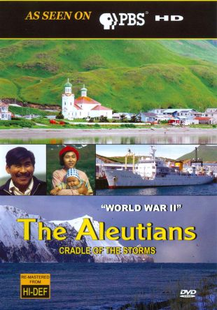 Aleutians: Cradle of the Storms