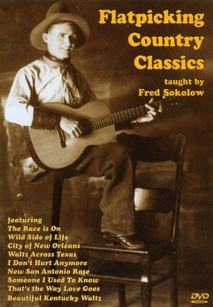 Fred Sokolow: Flatpicking Country Classics