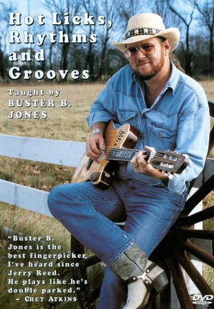 Buster B. Jones: Hot Licks, Rhythms & Grooves