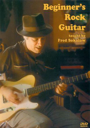 Fred Sokolow: Beginner's Rock Guitar