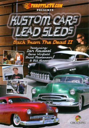 Kustom Cars, Lead Sleds: Back from the Dead II - Disc 1