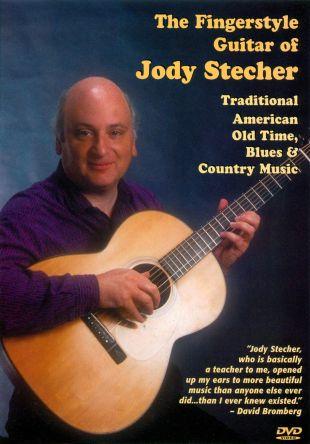 Fingerstyle Guitar of Jody Stecher