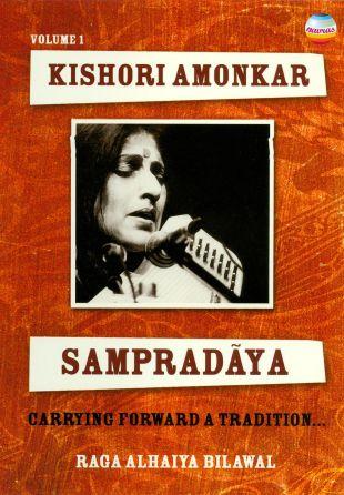 Kishori Amonkar: Sampradaya, Vol. 1